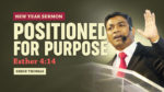 Positioned For Purpose | New Year Service 2020