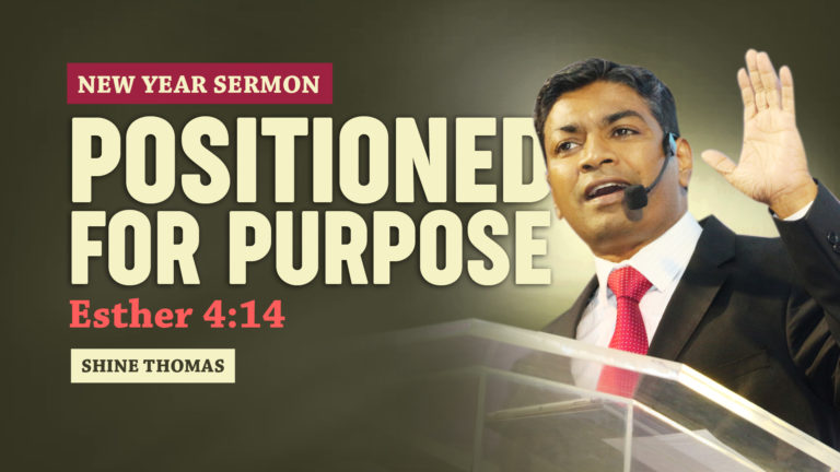 New Year Sermon   Positioned For Purpose   Esther 4:14