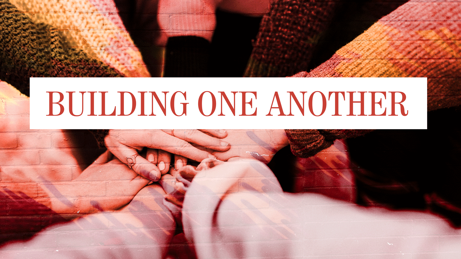 Building One Another | Galatians 6:1-10